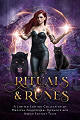 Rituals & Runes: A Limited Edition Collection of Magical Paranormal Romance and Urban Fantasy Tales Kindle Edition