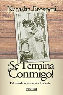 ¡Se Termina Conmigo! (Spanish Edition)