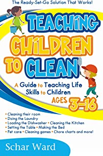 Teaching Children to Clean: The Ready-Set-Go Solution That Works!