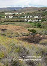 Identification Guide to Grasses and Bamboos in Madagascar