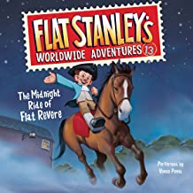The Midnight Ride of Flat Revere: Flat Stanley's Worldwide Adventures, Book 13
