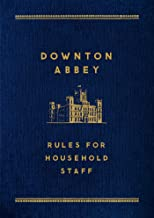 Downton Abbey: Rules for Household Staff