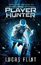The Player Hunter: A Superhero LitRPG Adventure (Capes Online Book 4)