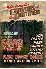 Tales from the Canyons of the Damned: No. 4 Kindle Edition