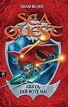 Sea Quest - Kraya, der rote Hai: Band 4 (German Edition)