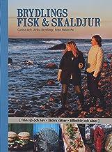Brydlings fisk & skaldjur : från sjö och hav, läckra rätter, tillbehör och såser