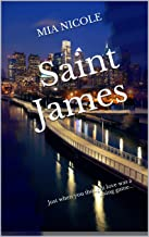 Saint James: Just when you thought love was a losing game...