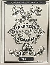 The Pharmer's Almanac Vol. 1