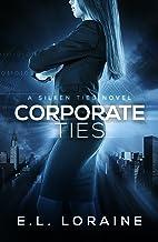 Corporate Ties (Silken Ties Book 1) (English Edition)