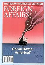 Foreign Affairs Magazine (March/April, 2020) Come Home, America
