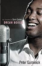 Dream Boogie: The Triumph of Sam Cooke (English Edition)