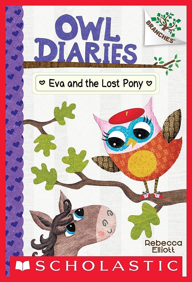 樫の木マイクロフォン冒険者Eva and the Lost Pony: A Branches Book (Owl Diaries #8) (English Edition)