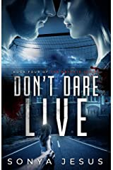 Don't Dare Live: Knights Series Book 4 Kindle Edition