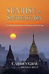 Sunrise in Southeast Asia Kindle Edition