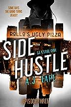Side Hustle: Season One, Episode 3 (A Darcy Walker Side Hustle Mystery: Season One)