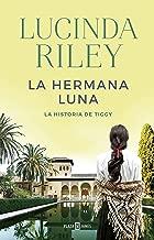 La hermana luna (Las Siete Hermanas 5) (Spanish Edition)