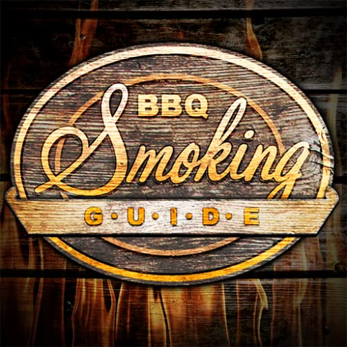 BBQ Smoking Guide! - Meat Smoker Calculator for perfect Ribs, Chicken, Pork, Brisket & Barbeque