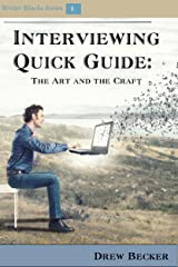 Interviewing Quick Guide: The Art and Craft (Writers Blocks Book 1) Kindle Edition