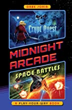Crypt Quest/Space Battles: A Play-Your-Way Book (Midnight Arcade)