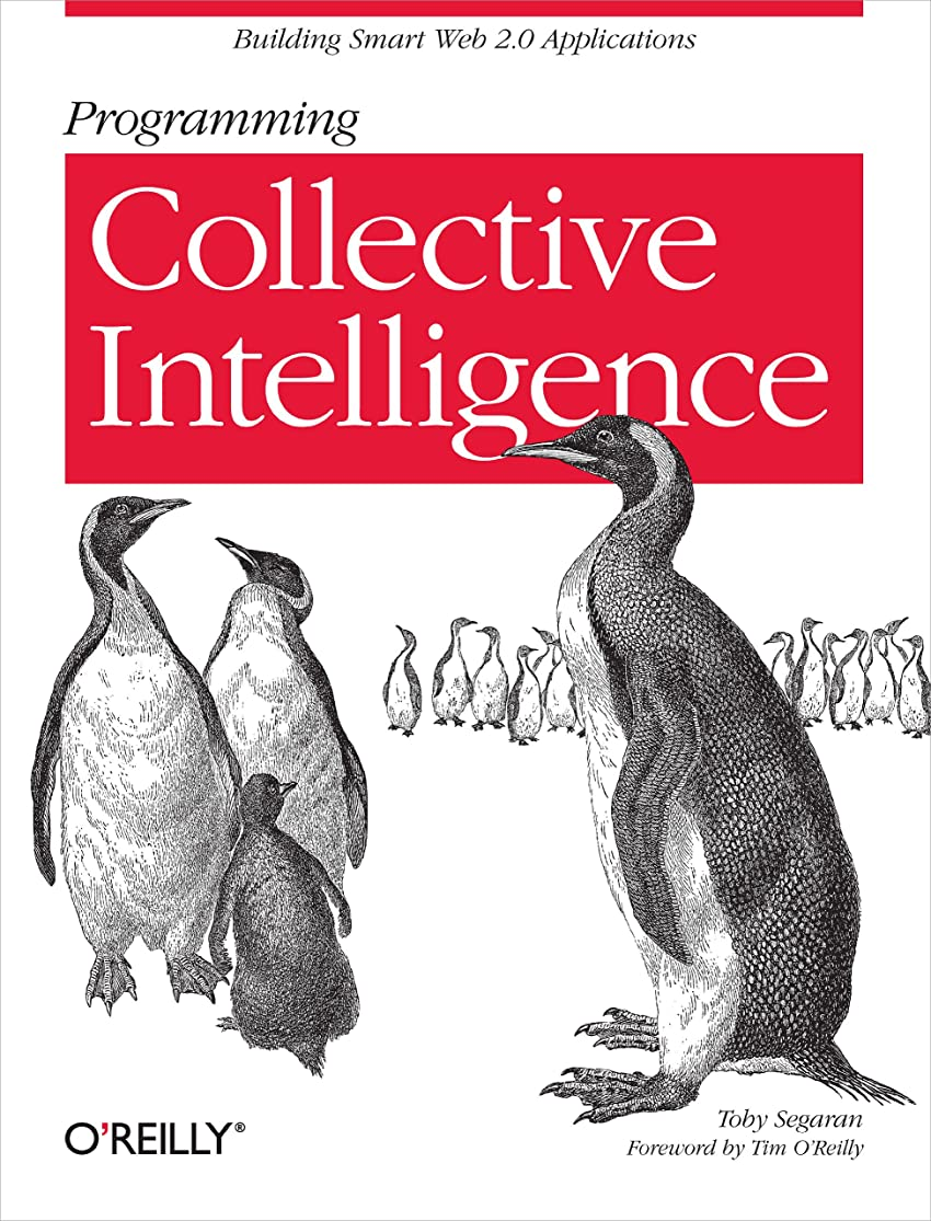 積極的に抵当キャンドルProgramming Collective Intelligence: Building Smart Web 2.0 Applications (English Edition)