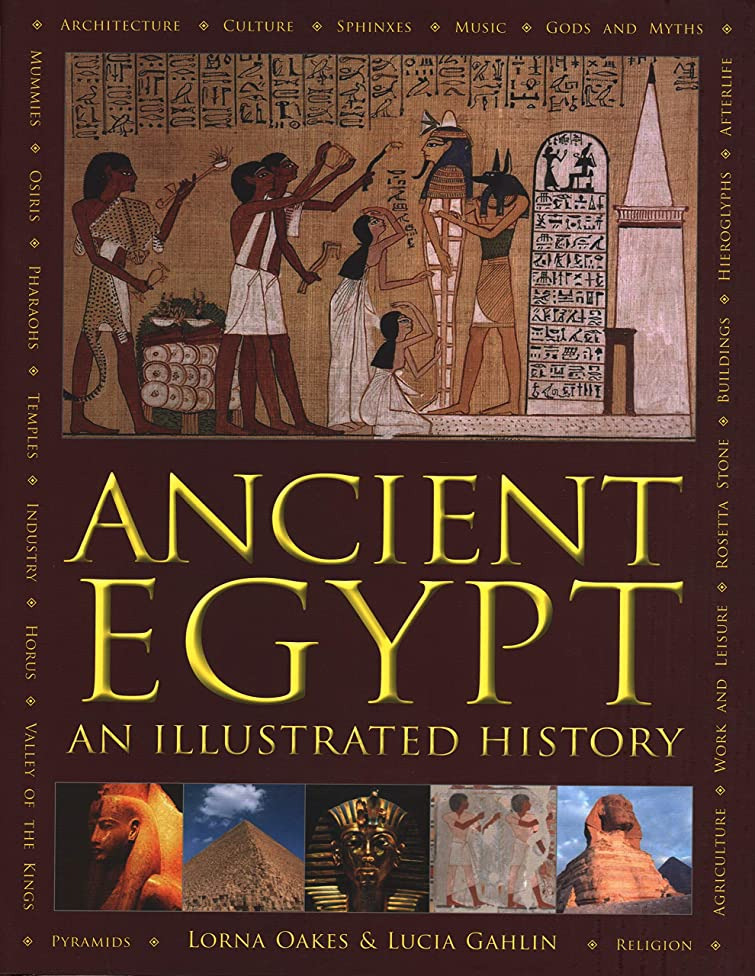 Ancient Egypt: An Illustrated History