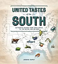 United Tastes of the South (Southern Living): Authentic Dishes from Appalachia to the Bayou and Beyond