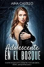 Adolescente en el Bosque: Sumisa Virgen Secuestrada y Esclavizada por el Amo Dominante (Novela de Romance, Erótica y BDSM) (Spanish Edition)