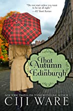 That Autumn in Edinburgh (Four Seasons Quartet Book 2)