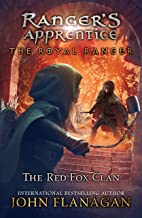 The Royal Ranger: The Red Fox Clan (Ranger's Apprentice: The Royal Ranger)