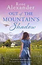 Out of the Mountain's Shadow: An emotional World War Two historical novel