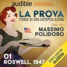 Roswell, 1947: La prova 1