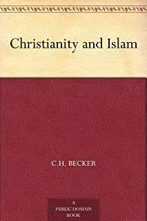 Christianity and Islam (English Edition)
