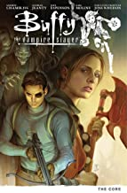 Buffy Season Nine Volume 5: The Core (Buffy the Vampire Slayer)
