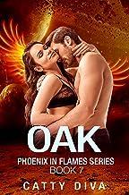 Oak (Phoenix in Flames Book 7)