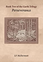 Perseverance: Book Two of the Garth Trilogy