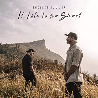If Life Is so Short