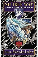 No True Way: All-New Tales of Valdemar (Tales of Valdemar Series Book 8) Kindle Edition