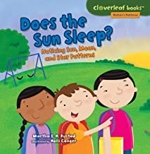 Does the Sun Sleep?: Noticing Sun, Moon, and Star Patterns (Cloverleaf Books ™ ― Nature's Patterns) best Sleep Science Books