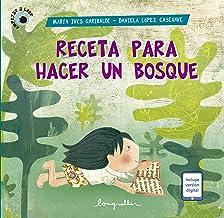 Receta para hacer un bosque: Empezar a leer (Spanish Edition)