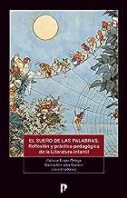 El sueño de las palabras. Reflexión y práctica pedagógica de la literatura infantil (Spanish Edition)