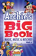 Archie's Big Book Vol. 1: Magic, Music & Mischief