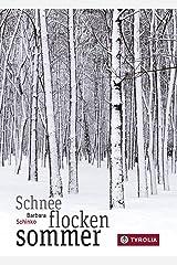 Schneeflockensommer Kindle Ausgabe