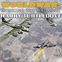 Worldwar: Striking the Balance