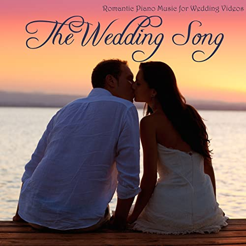 Good Wedding Songs.The Wedding Song Romantic Piano Music For Wedding Videos