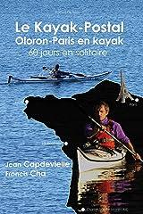 Le Kayak-postal, Oloron-Paris en kayak Broché