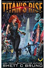 Titan's Rise: A Science Fiction Thriller (Children of Titan Book 3) Kindle Edition