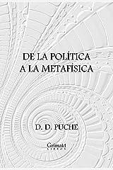De la política a la metafísica Versión Kindle