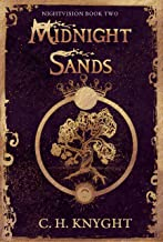 Midnight Sands: Nightvision (A fantasy world of shapeshifters, royalty, and magic.) (The Mother's Realm Book 2) (English E...