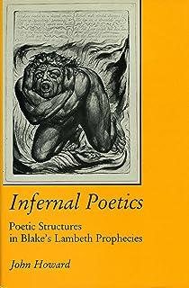 Infernal Poetics: Poetic Structures in Blake's Lambeth Prophecies
