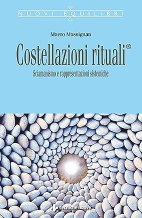Costellazioni rituali: Sciamanismo e rappresentazioni sistemiche
